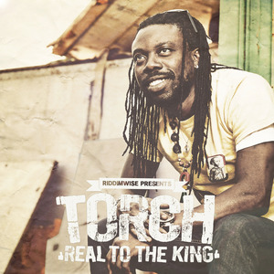 TORCH - Real To The King
