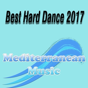 VARIOUS - Best Hard Dance 2017