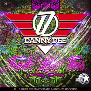 DANNY DEE - Funk Like This