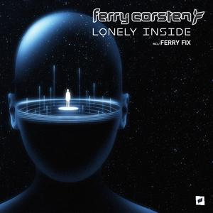 FERRY CORSTEN - Lonely Inside