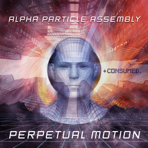 ALPHA PARTICLE ASSEMBLY - Perpetual Motion