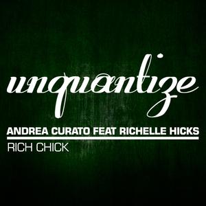 ANDREA CURATO - Rich Chick