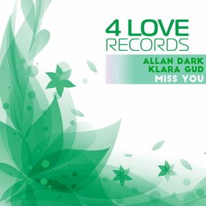 KLARA GUD/ALLAN DARK - Miss You