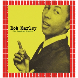 BOB MARLEY - The Jamaican Singles (Hd Remastered Edition)