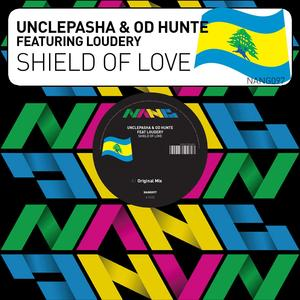 UNCLEPASHA feat LOUDERY - Shield Of Love