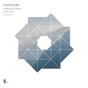 CHEMICAL DOT - Making You Dance