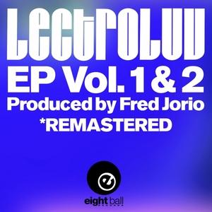LECTROLUV/FRED JORIO - Lectroluv EP Vol 1 & 2