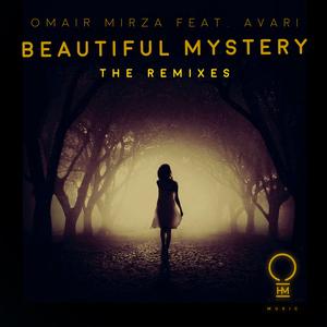 OMAIR MIRZA feat AVARI - Beautiful Mystery Remixes