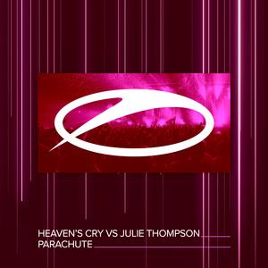 HEAVEN'S CRY vs JULIE THOMPSON - Parachute