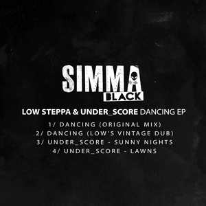 LOW STEPPA/UNDER SCORE - Dancing EP