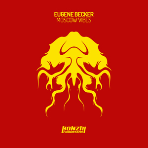 EUGENE BECKER - Moscow Vibes