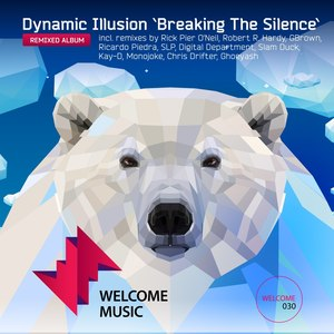 DYNAMIC ILLUSION - Breaking The Silence: Remixes