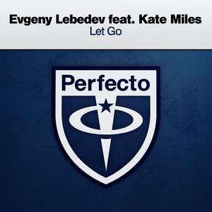 EVGENY LEBEDEV feat KATE MILES - Let Go