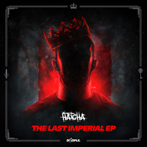 HATCHA - The Last Imperial EP