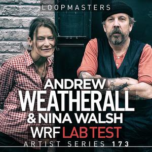 ANDREW WEATHERALL/NINA WALSH - WRF Lab Test (Sample Pack WAV/APPLE/LIVE/REASON)