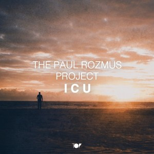THE PAUL ROZMUS PROJECT - I C U
