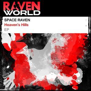 SPACE RAVEN - Heaven's Hills EP