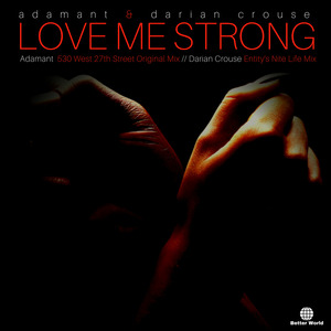 ADAMANT & DARIAN CROUSE - Love Me Strong
