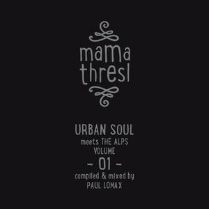 VARIOUS - Mama Thresl Vol 1: Urban Soul Meets The Alps