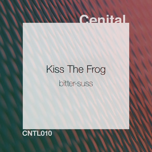 BITTER-SUSS - Kiss The Frog
