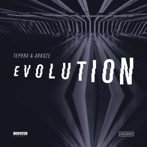 TEPHRA & ARKOZE - Evolution EP