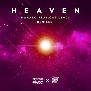 MAHALO feat CAT LEWIS - Heaven (Remixes)