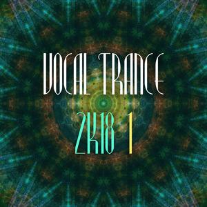 VARIOUS - Vocal Trance 2k18 Vol 1