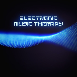 VARIOUS - Electronic Music Therapy