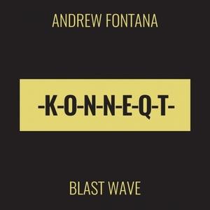 ANDREW FONTANA - Blast Wave