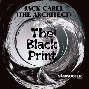 JACK CAREL (THE ARCHITECT) - The Black Print
