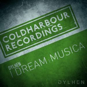 DYLHEN - Musica + I Dream