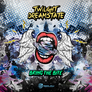 TWILIGHT/DREAMSTATE - Bring The Bite