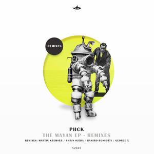 PHCK - The Mayan (Remixes)