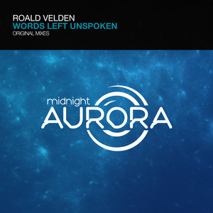 ROALD VELDEN - Words Left Unspoken