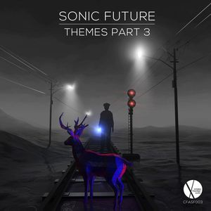 SONIC FUTURE - Themes: Part 3