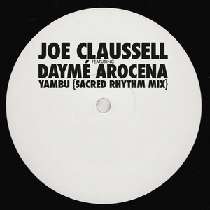 JOE CLAUSSELL feat DAYME AROCENA - Yambu