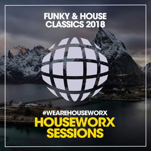 VARIOUS - Funky & House Classics 2018