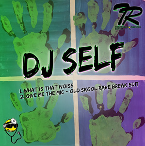 DJ SELF - What Is That Noise