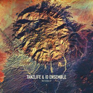 TANZLIFE & ID ENSEMBLE - Meteora EP