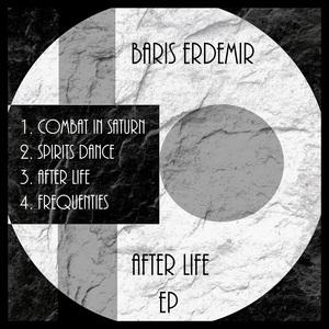 BARIS ERDEMIR - After Life EP