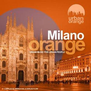 VARIOUS - Milano Orange (Urban Music For Urban People) (Compiled By Marga Sol & Darles Flow)