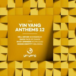 HELL DRIVER/DMCK/RIVET SPINNERS/HIDDEN IDENTITY - Yin Yang Anthems 12