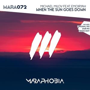 MICHAEL MILOV feat EMOIRYAH - When The Sun Goes Down