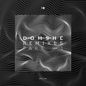 DOMSHE feat MAJO - Remixes Part 1