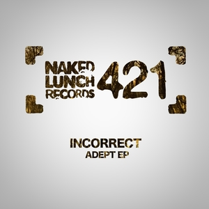 INCORRECT - Adept EP