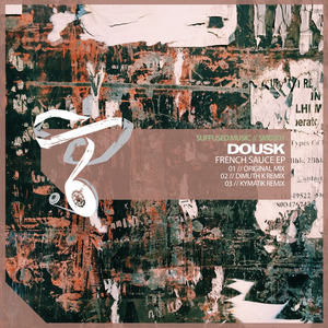 DOUSK feat ESORENI - French Sauce (Suffused Music Edition)