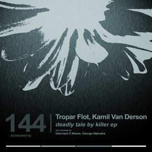 TROPAR FLOT/KAMIL VAN DERSON - Deadly Tale By Killer Er