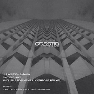 GAVIO/JULIAN ROSH - Smooth Choice