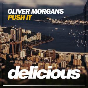 OLIVER MORGANS - Push It