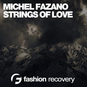 MICHEL FAZANO - Strings Of Love